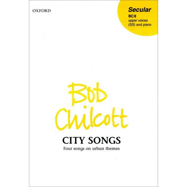 City Songs - Chilcott, Bob