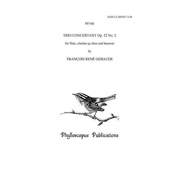 Trio Op. 32/2 Part for bass cl (in lieu bn) - François René Gebauer