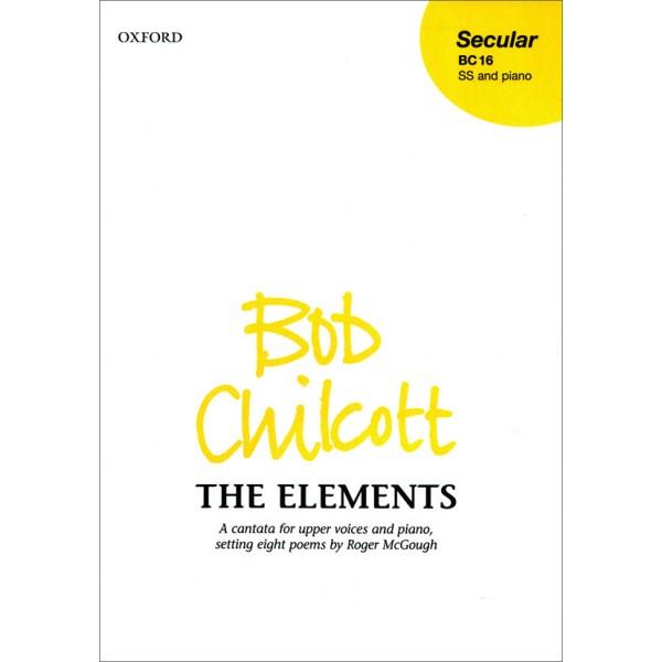 The Elements - Chilcott, Bob
