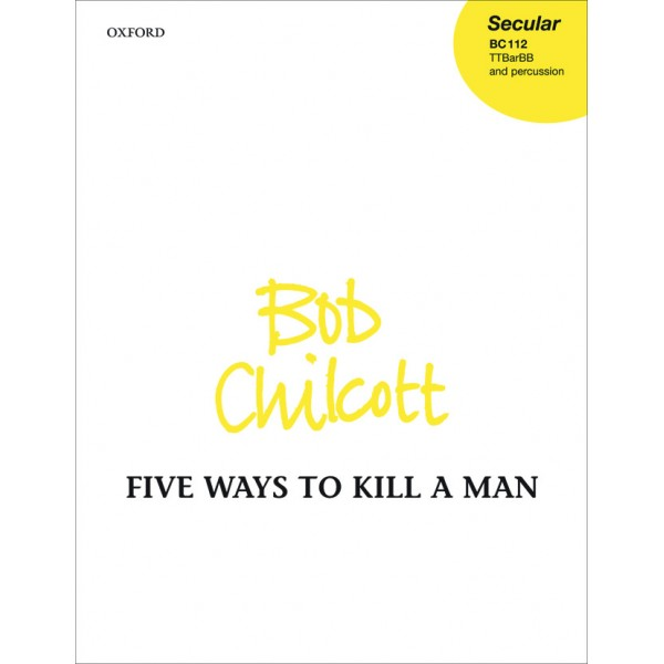 Five Ways to Kill a Man - Chilcott, Bob