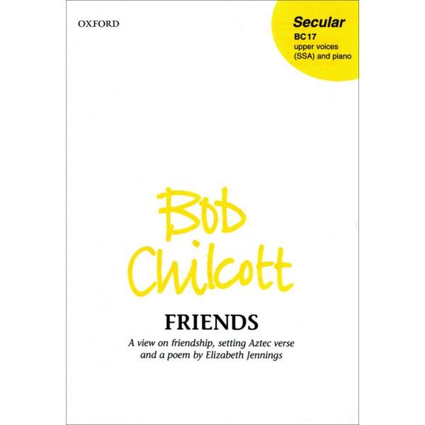 Friends - Chilcott, Bob