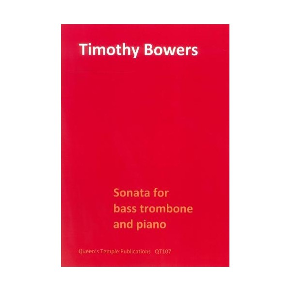 Sonata for bass trombone and piano - Timothy Bowers