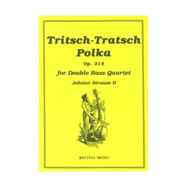 Tritsch-Tratsch Polka - Johann  Strauss II