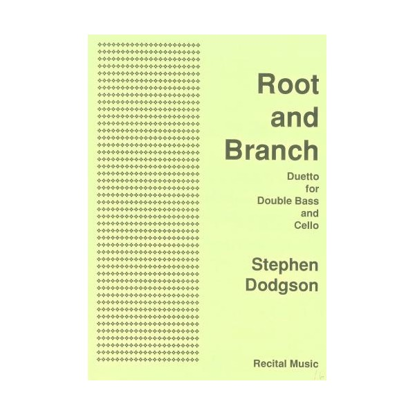 Root and Branch - Duetto - Stephen Dodgson