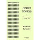 Spirit Songs - Bertram Turetzky