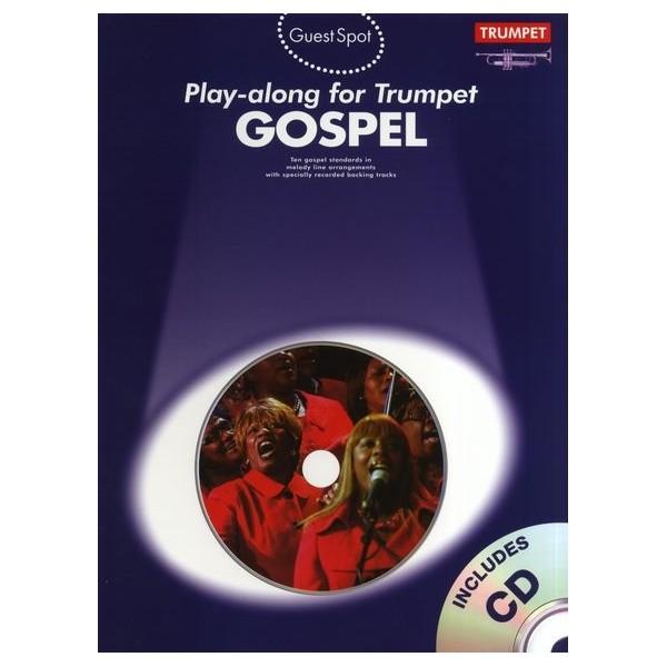 Guest Spot: Gospel Play-Along For Trumpet