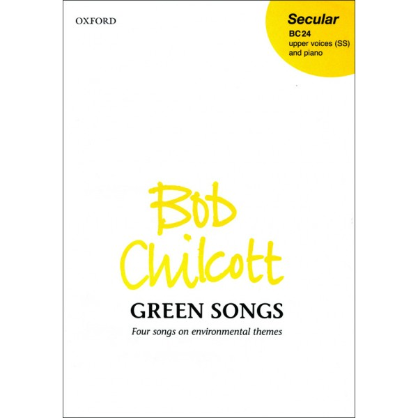 Green Songs - Chilcott, Bob