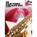 Dip In: 50 Graded Film Tunes For Alto Saxophone