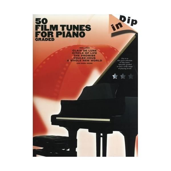 Dip In: 50 Graded Film Tunes for Piano