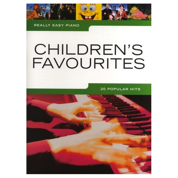 Really Easy Piano: Childrens Favourites