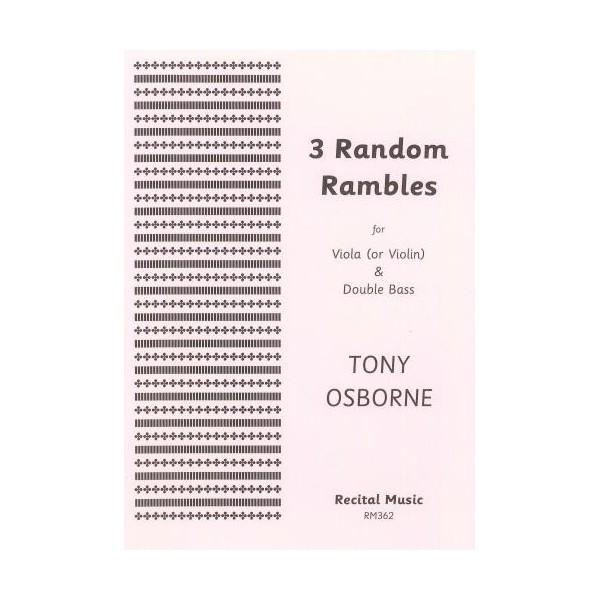 3 Random Rambles - Tony Osborne