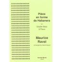 Pièce en forme de Habañera - Maurice Ravel