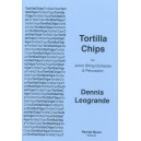 Tortilla Chips - Dennis Leogrande