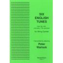 6 English Tunes - Transcribed: Peter Warlock