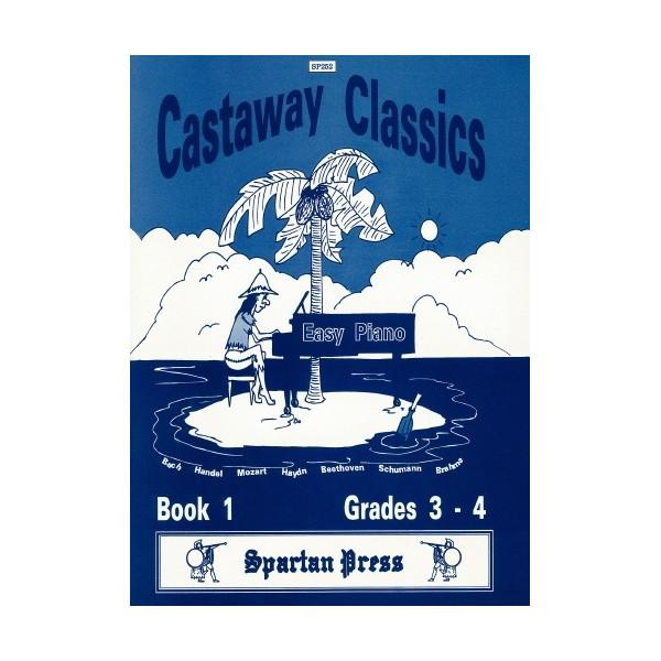 Castaway Classics Book 1 - Bach, Beethoven, Brahms, Handel, Haydn, Mozart and Schumann