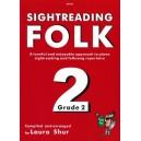 Sightreading Folk Grade 2 - Traditional Arr: Laura Shur