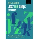 Jazz Folk Songs for Choirs - 9 songs from around the world  - Chilcott, Bob