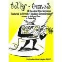 Telly Tunes - Bach, Beethoven, Bizet, Brahms, Dvorák, Fauré, Grieg, Tchaikovsky and Various Arr: Reid