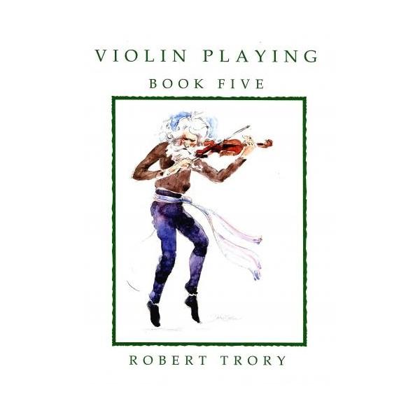Violin Playing Book 5 - Robert Trory