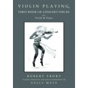 Violin Playing First Book of Concert Pieces - Sally Mays and Robert Trory