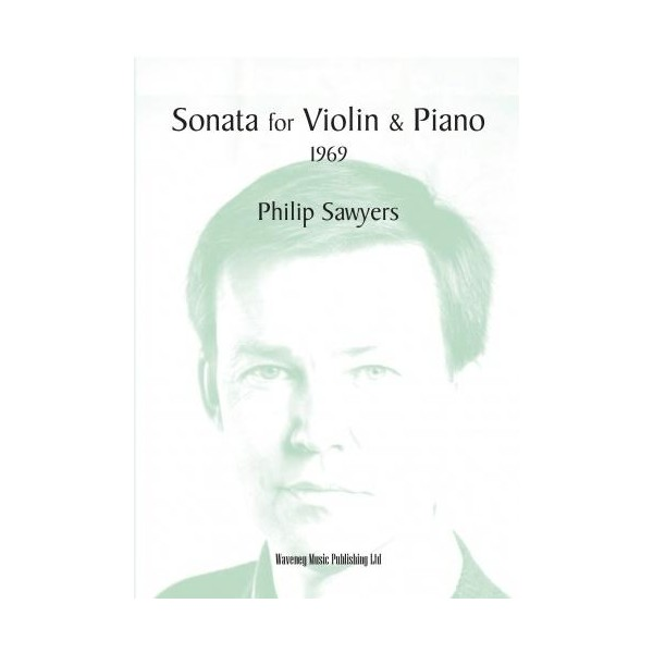 Sonata for Violin & Piano (1969) - Philip Sawyers