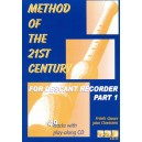 Method of the 21st Century for Descant Recorder Part 1 - Bach, Beethoven, Claessens, Glaser, Jansen, Offenbach and Strauss I