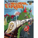 All Aboard The Recorder Express: Volume 1