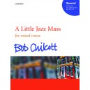 A Little Jazz Mass - Chilcott, Bob