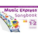 Music Express Songbook Years 1-2