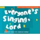 Everyones Singing, Lord