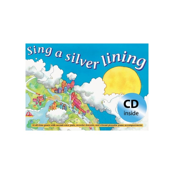 Sing a Silver Lining