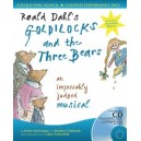Roald Dahls Goldilocks and the Three Bears