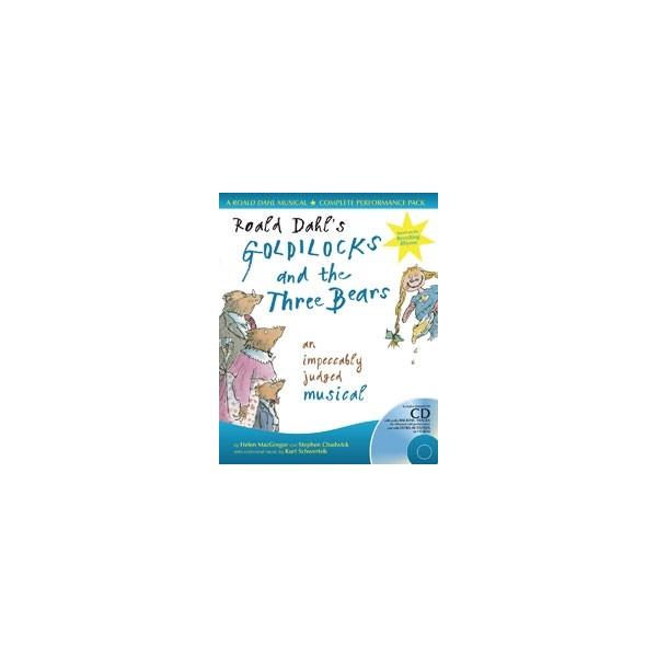 Roald Dahls Goldilocks and the Three Bears