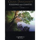 Celius Dougherty: Folksongs And Chanties (Low Voice) - Dougherty, Celius (Artist)