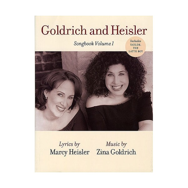 Goldrich and Heisler Songbook Volume 1