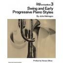 Jazz Improvisation Volume 3: Swing And Early Progressive Piano Styles
