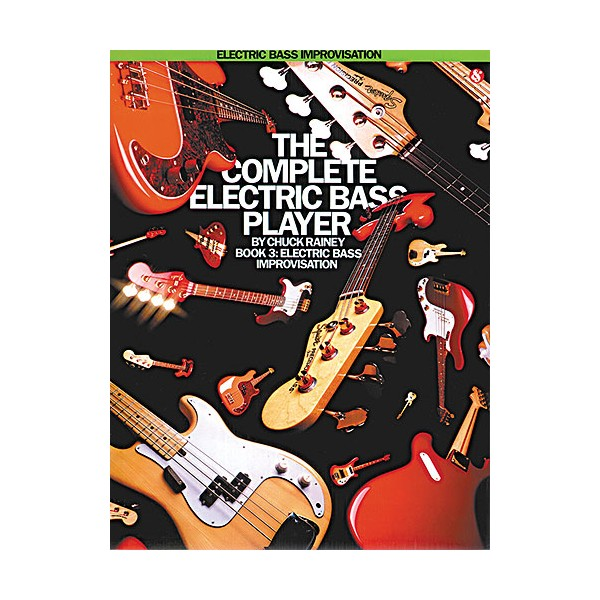 The Complete Electric Bass Player Book 3: Improvisation