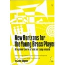 New Horizons for the Young Brass Player