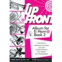 Up Front Album for Eb Horn - Bk 2