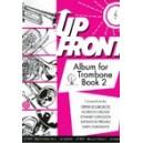 Up Front Album for Trombone - Bk 2