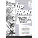 Up Front Album for Tuba/Eb Bass - Bk 2