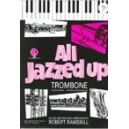 All Jazzed Up for Trombone (BC) Book & CD
