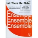 Let There Be Flutes