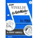 From Vivaldi to Fats Waller for Tuba/Eb Bass