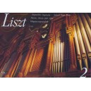 Liszt Ferenc - Selected Organ Works