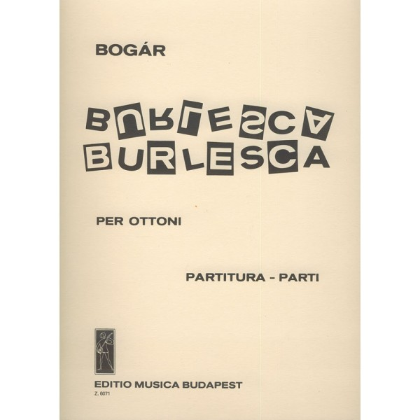 Bogár István - Burlesca - for three trumpets, two trombones and tuba
