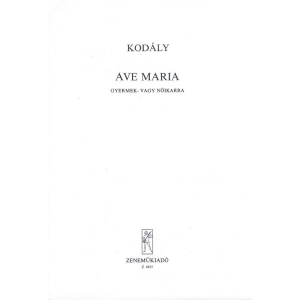 Kodály Zoltán - Ave Maria