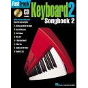 Fast Track: Keyboard 2 - Songbook Two