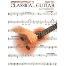 A Modern Approach To Classical Guitar: Book 2
