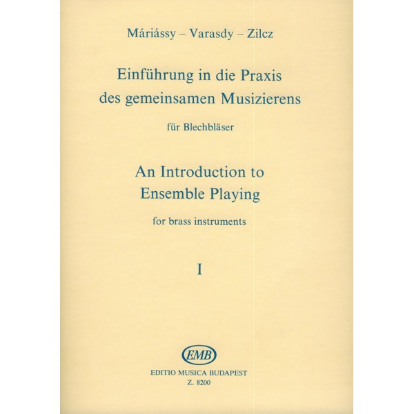 Zilcz György, Máriássy István, Varasdy Frigyes - An Introduction To Ensemble Playing For Brass Instruments